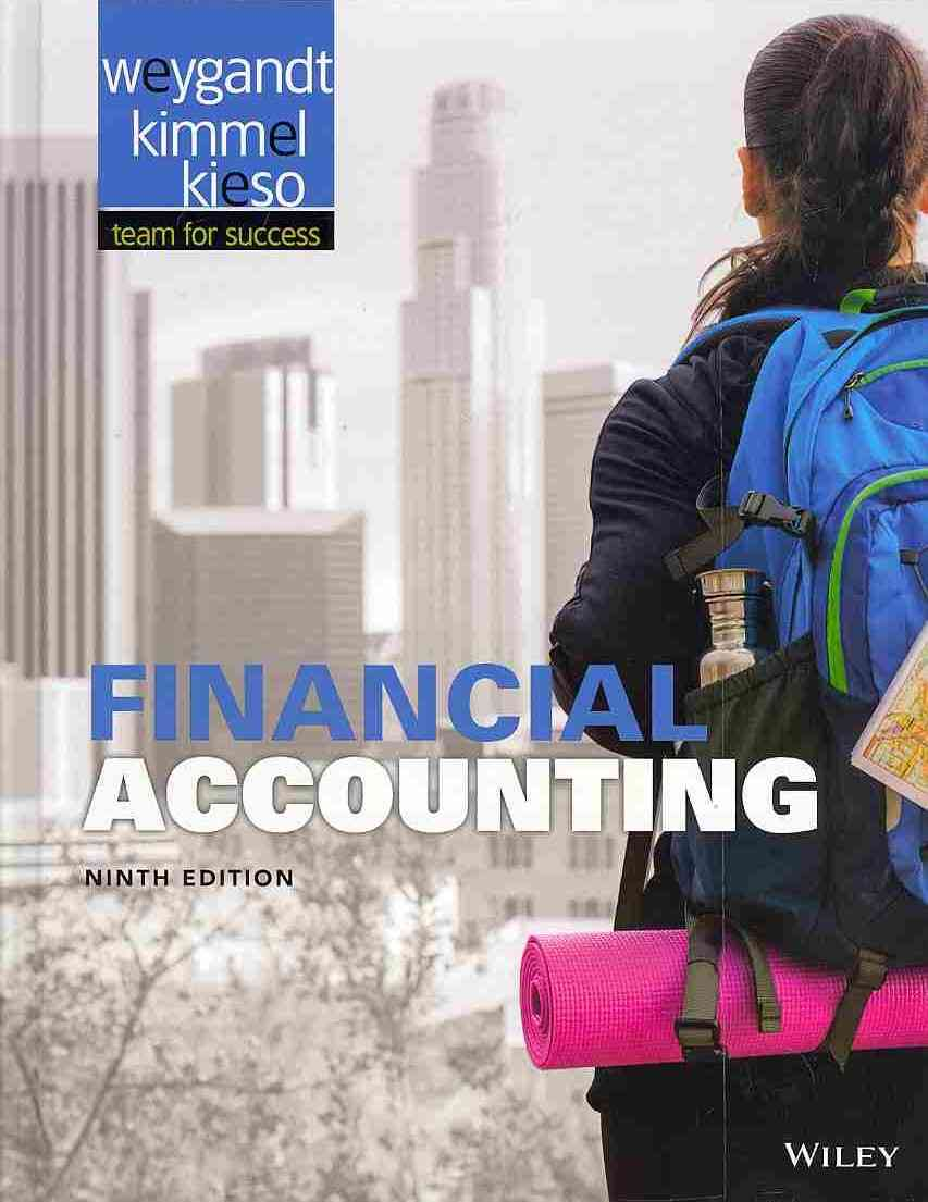 Financial Accounting By Weygandt, Jerry J./ Kieso, Donald E./ Kimmel, Paul D.