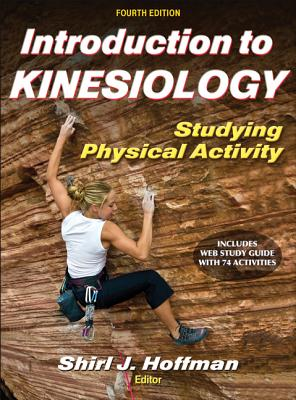 Introduction to Kinesiology By Hoffman, Shirl J. (EDT)