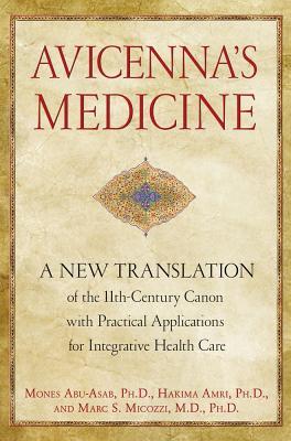 Avicenna+ås Medicine By Abu-asab, Mones/ Amri, Hakima/ Micozzi, Marc S.
